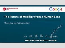 Google – The Future of Mobility from a human lens Meetup