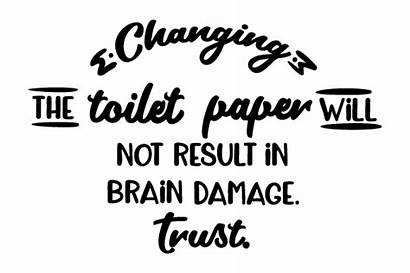 Toilet Changing Paper Brain Damage Result Trust