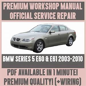 Workshop Manual Service  U0026 Repair Guide For Bmw E60  U0026 E61