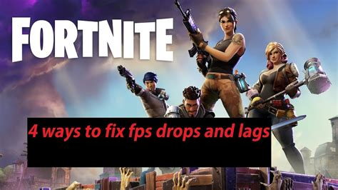 fortnite  ways  fix  fps drops  lag youtube