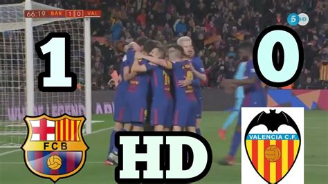 FC Barcelona vs Valencia 1-0 - All Goals & Extended ...