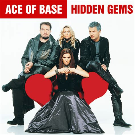 Hidden Gems  Ace Of Base