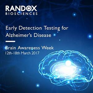 Brain Awareness Week - Early Detection Testing for ...