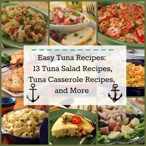 easy tuna recipes 13 tuna salad recipes tuna casserole