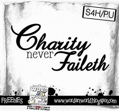 Charity Never Faileth Word