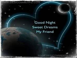 Good Night Sweet Dreams My Friend - DesiComments.com