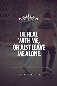 Just Be Real Quotes. QuotesGram