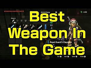Zelda Breath of the Wild - (Best Weapon In The Game For ...
