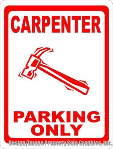 Carpenter Parking Only Sign Size Options Gift For. Establishment Signs. Disorders Infographic Signs. Hand Writing Lettering. Printables Signs. Rose Tattoo Decals. Yourself Signs Of Stroke. Scientific Lettering. Order Custom Labels Online