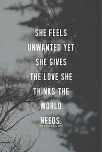 Quotes About Feeling Unwanted. QuotesGram