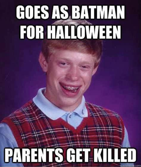 Badluck Brian Meme - bad luck brian gets his parents killed dhtg
