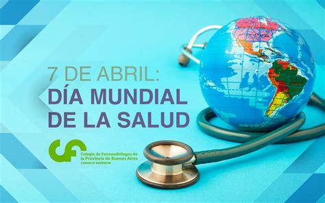 7 de abril: Día Mundial de la Salud | Colegio de ...