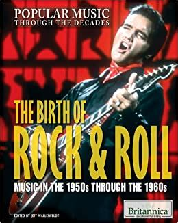 Amazon.com: The Birth of Rock & Roll: Music in the 1950s ...