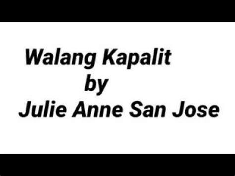 julie anne san jose walang kapalit mp3 walang kapalit youtube