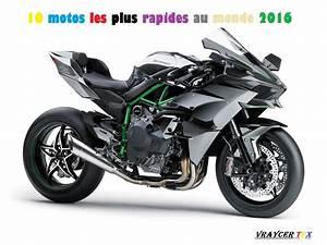 La Plus Belle Moto Du Monde : les 10 motos les plus rapides au monde 2016 youtube ~ Medecine-chirurgie-esthetiques.com Avis de Voitures
