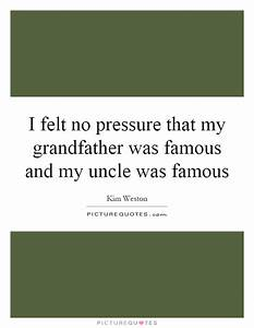 Grandfather Quo... Famous Great Grandfather Quotes