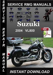 2004 Suzuki Vl800 Service Repair Manual Download