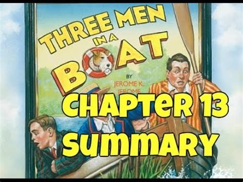 Three Men In A Boat Video In Hindi by Class 9 Three Men In A Boat Summary Chapter 13 Youtube
