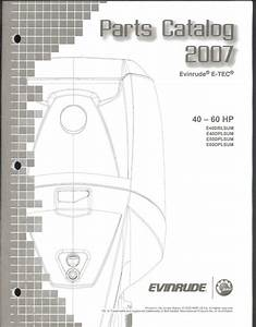 2007 Evinrude E  60 Hp Outboard Motor Parts Manual
