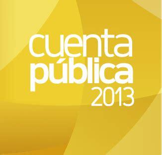 Registrarse y toma de conocimiento de cuenta pública 2021. Cuenta Pública 2013