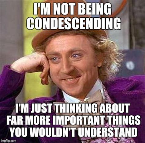 Wonka Meme Maker - condescending wonka meme generator 28 images livememe com condescending wonka creepy