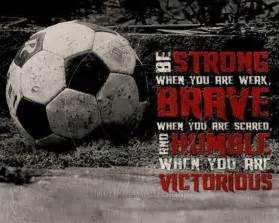 Strong Soccer Quotes