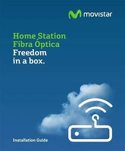 Movistar Home Station Fibra  U0026 39 Optica Installation Guide