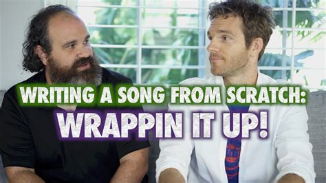 Writing A Song From Scratch Part 15 Wrappin It Up! Youtube