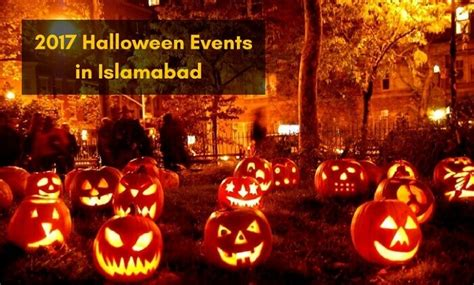 Halloween Events To Check Out This Weekend In Islamabad