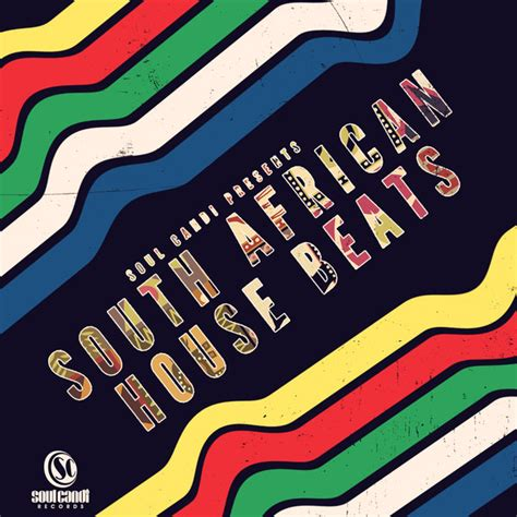 House music is a type of electronic dance music that has a strong and regular beat. Soul Candi Presents South African House Beats by Various Artists on Spotify