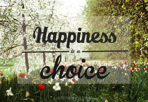 happiness   choice quote  shay carl sos