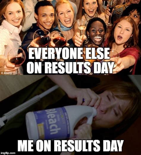 Results Day Meme - results day imgflip
