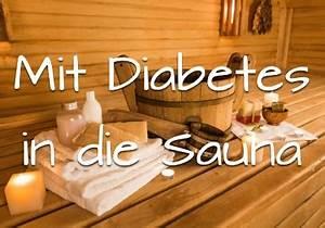 Mit Erkältung In Die Sauna : mit diabetes in die sauna ~ Frokenaadalensverden.com Haus und Dekorationen