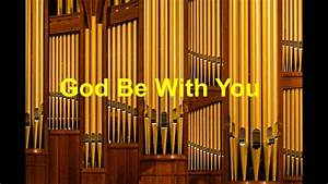 GOD BE WITH YOU TILL WE MEET AGAIN - YouTube
