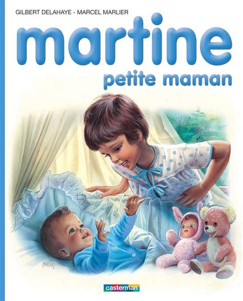 la cuisine de martine martine maman gilbert delahaye et marcel marlier
