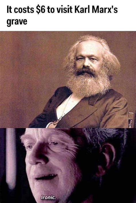 Did you ever hear the tragedy of Karl Marx the Red ...