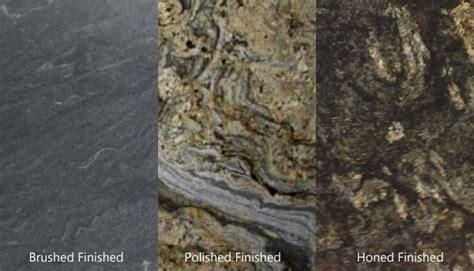 polished honed  brushed finish  granite