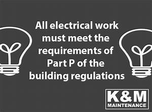 Guide To Part P Of The Building Regulations