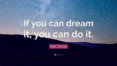 Desktop Wallpapers Dream Disney Dreams Quotes Quote