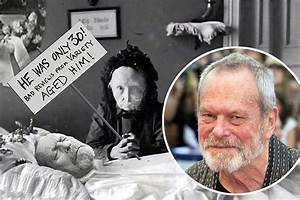 Terry Gilliam is NOT dead - Monty Python star and fans ...