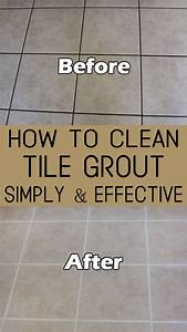 how to clean tile grout simply and effective With how to clean grout on tile floors