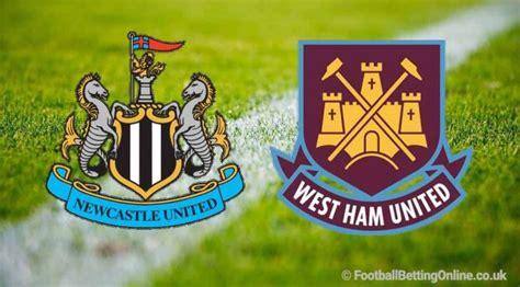 Newcastle Vs West Ham Prediction - Newcastle United Vs ...