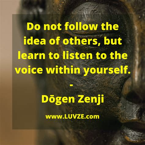 zen quotes sayings listen yourself dgen zenji voice journey