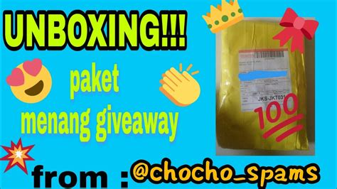 Unboxing Paket Menang Giveaway Fromchochospamchacha