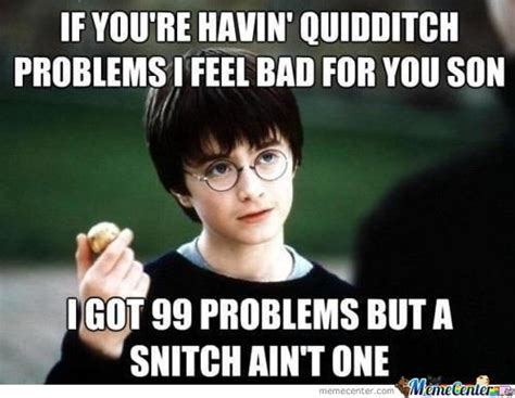 Memes Problem - 99 problems memes best collection of funny 99 problems pictures