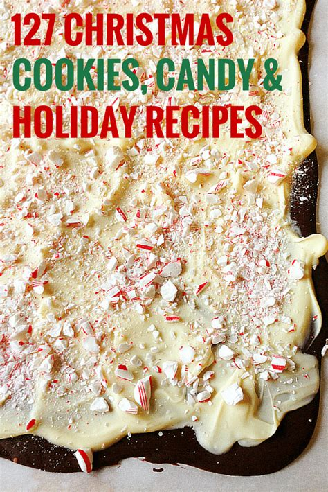 christmas recipe 127 favorite christmas cookies candy holiday recipes brown eyed baker