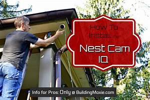 Complete How To Install The Nest Cam Iq Outdoor