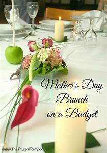 Mother's Day Brunch on a Budget www.TheFrugalFairy.com ...