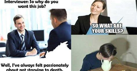 Interview Meme - 25 photos that pretty much sum up most job interviews