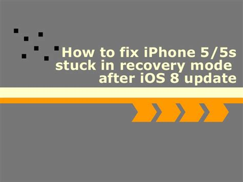 iphone stuck on update how to fix iphone 5 5s stuck in recovery mode